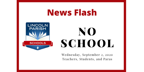 News Flash for Lincoln Parish Schools